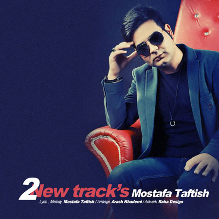 2 New Track mostafa taftish