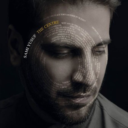 Sami Yusuf The Centre