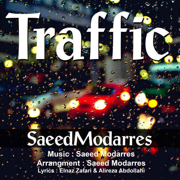 Saeed Modarres Traffic