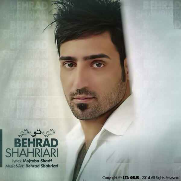 Behrad Shahriari To To To